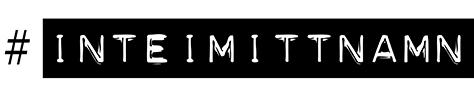 #inteimittnamn